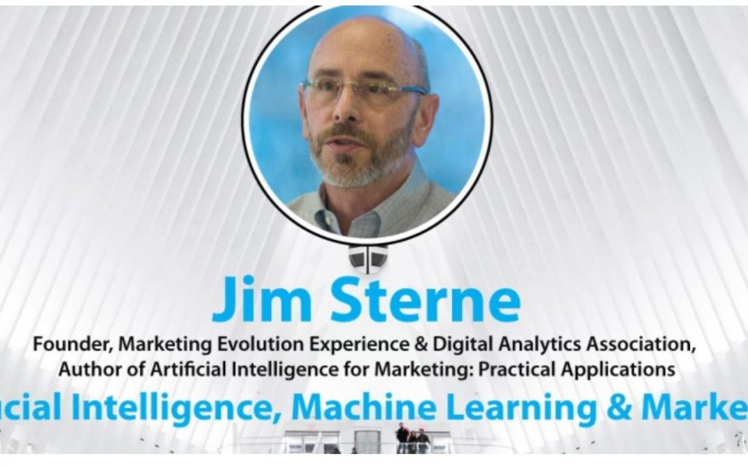 AI, Machine Learning & Marketing: an Interview with Jim Sterne