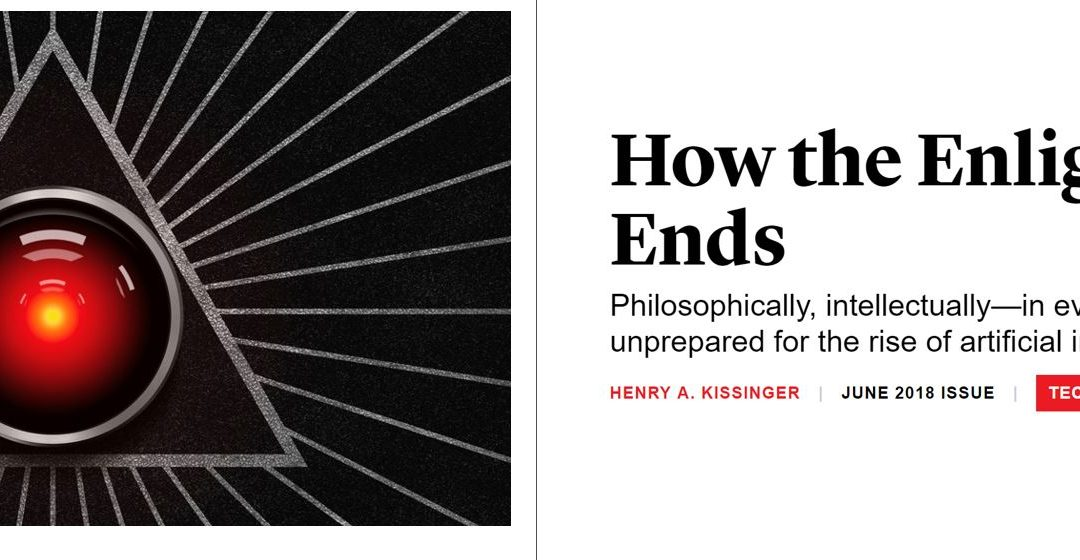 How the Enlightenment Ends by Henry Kissinger